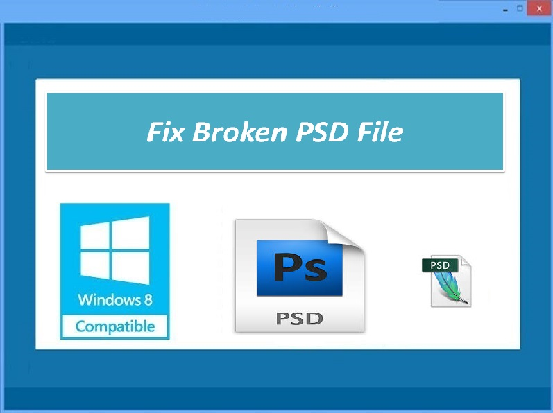 Tool to repair broken PSD file